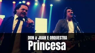 Don e Juan e Orquestra - Princesa